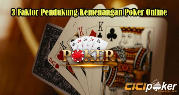 3 Faktor Pendukung Kemenangan Poker Online
