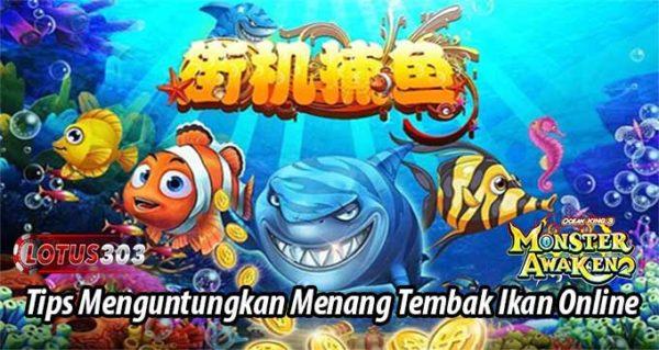 Tips Menguntungkan Menang Tembak Ikan Online